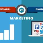 DIGITAL MARKETING VERSUS TRADITIONAL MARKETING: WHICH ONE IS BETTER?