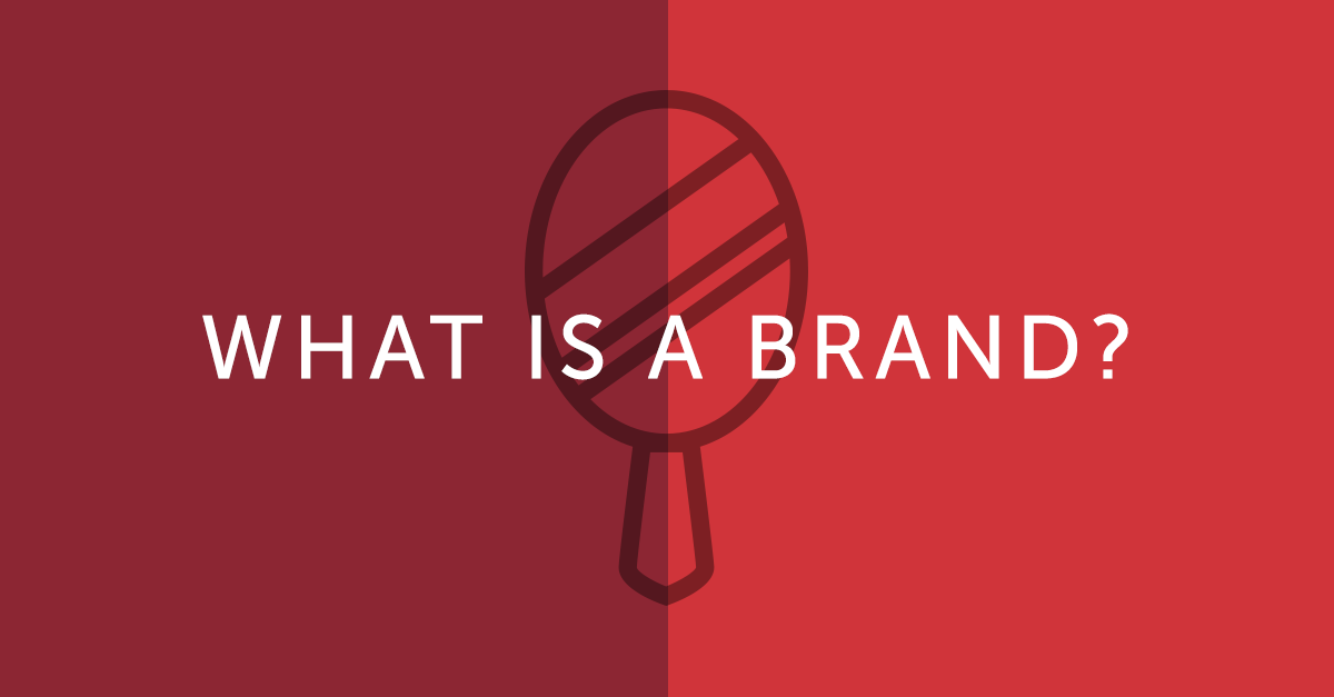 what is a brand; build a brand